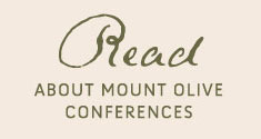 Read about Mount Olive Conferences